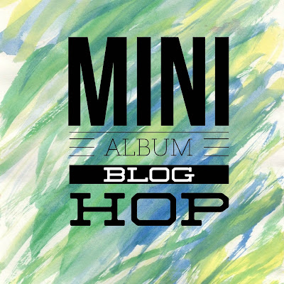Mini Album Blog Hop!