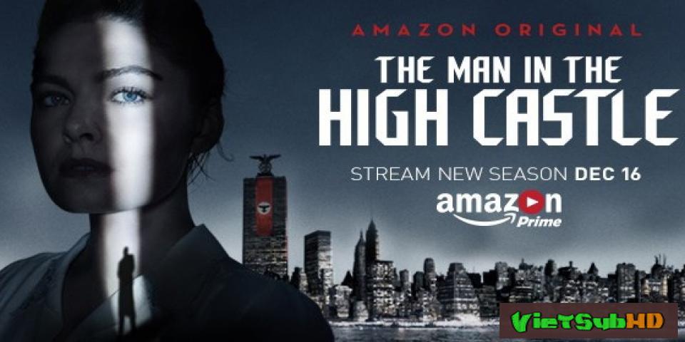 Phim Thế Giới Khác (phần 2) Hoàn Tất (10/10) VietSub HD | The Man In The High Castle (season 2) 2015