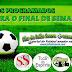 O Amadorzão da Toca do Esporte: Amistosos para Sábado (18) e Domingo (19)
