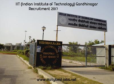 Indian Institute of Technology (IIT Gandhinagar) Recruitment 2017