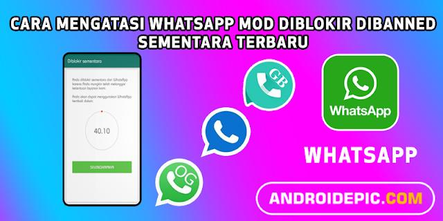 Penyebab whatsapp mod diblokir sementara karena banyak yang menggunakan whatsapp versi clone akhirnya di banning oleh pihak whatsapp.