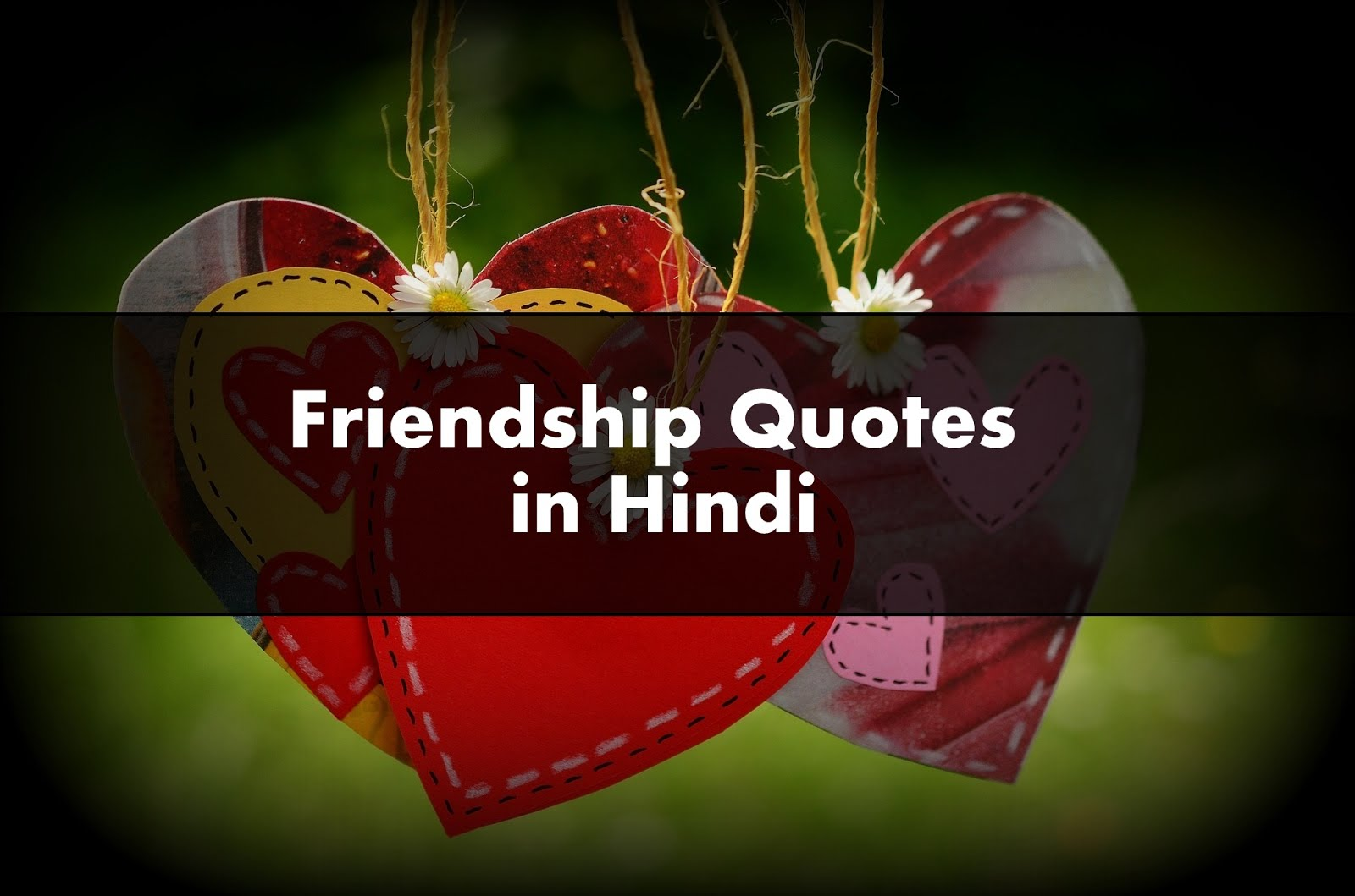 Friendship Quotes In Hindi Best Friend Shayari Dosti