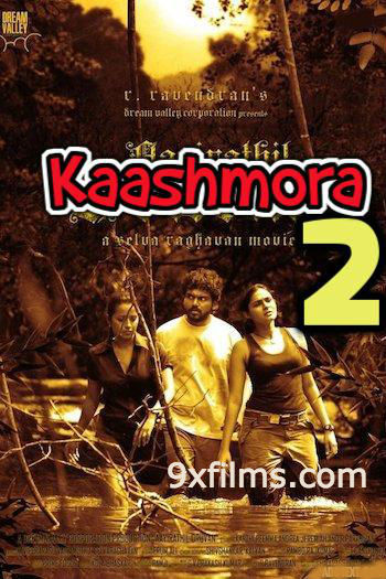 Kaashmora 2 2017 HDRip 480p Hindi Dubbed 350MB