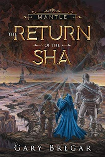 Mantle: The Return of the Sha - a fantasy adventure free kindle book promotion Gary Bregar