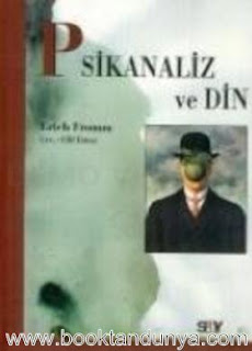 Erich Fromm - Psikanaliz ve Din