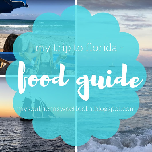 My Southern Sweet Tooth: Florida Food Guide! - Thanksgiving in Paradise