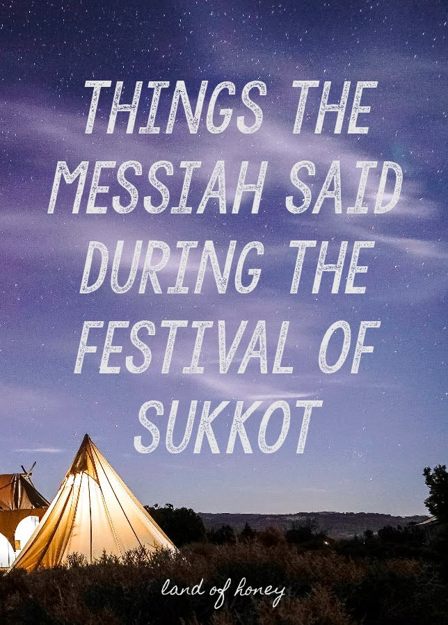 Things the Messiah Said During Sukkot