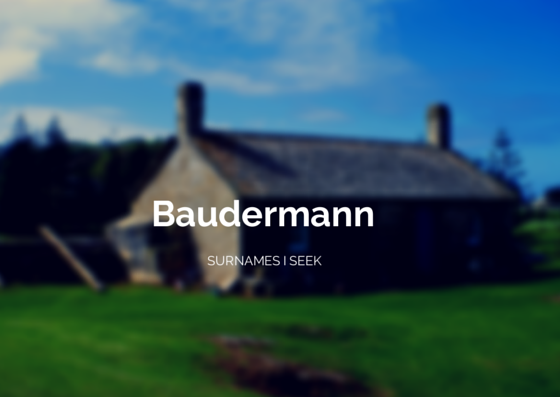 Baudermann Surname Klepsau Baden Germany