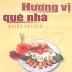 65 Món Ăn Đặc Sắc Tham Dự Hội Thi Nấu Ăn Hương Vị Quê Nhà - NXB Phụ Nữ