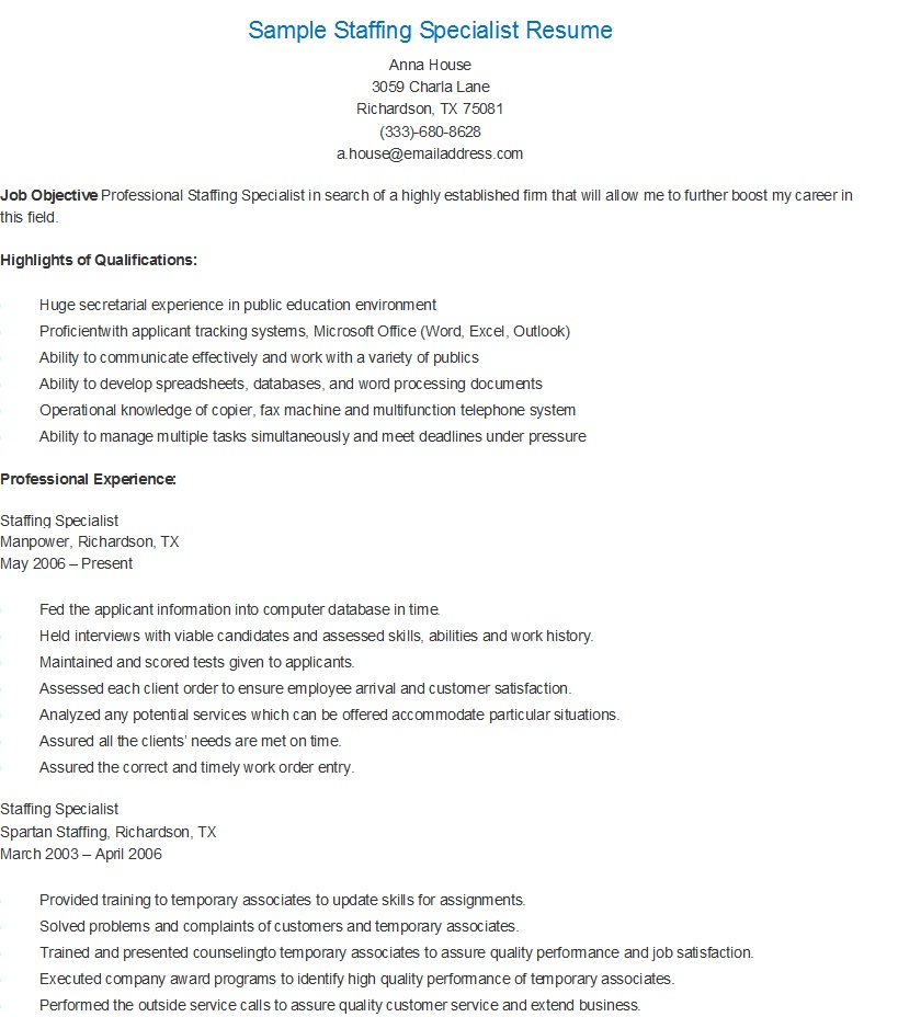 Placement Specialist Sample Resume: Resume Samples: Sample Staffing Specialist Resume