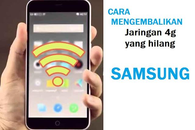 Cara Mengembalikan Jaringan 4g Yang Hilang Samsung, Cara Agar Sinyal 4g Terus Di Android, Cara Merubah Jaringan 3g ke 4g Samsung j1, cara memperkuat sinyal 4g, jaringan 4g
