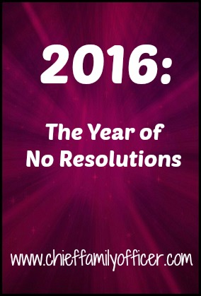 No Resolutions in 2016 | Chief Family Officer