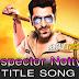 Inspector NottyK Lyrics - Title Song   JEET, Nakash Aziz