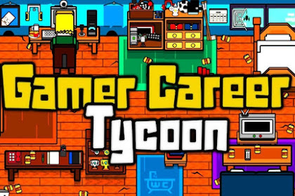 Get Free Download Game Gamer Career Tycoon for Computer PC or Laptop