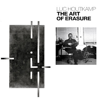 Luc Houtkamp, The Art of Erasure