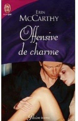 http://lachroniquedespassions.blogspot.fr/2014/07/offensive-de-charme-erin-mccarthy.html