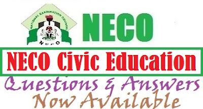 Download NECO Civic Education Answers Obj And Theory Expo Answer – June/July 2017