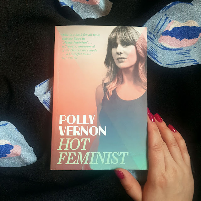 It's my turn to lay into Hot Feminist by Polly Vernon (and I've including an anecdote on assault, because I like to entertain)