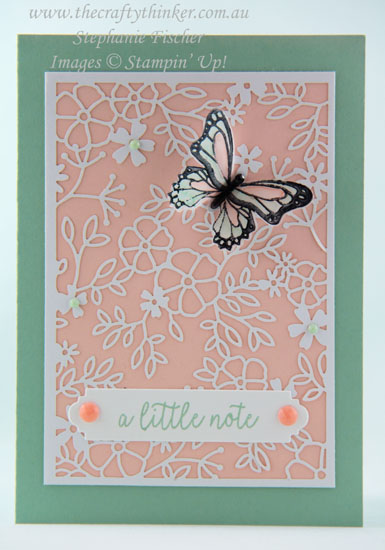 #thecraftythinker #stampinup #cardmaking #stampingontoacetate #butterflygala , Butterfly Gala Bundle, Delightfully Detailed Laser Cut paper, stamping onto Window Sheet, Stampin' Up Australia Demonstrator, Stephanie Fischer, Sydney NSW