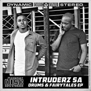 Intruderz SA - Drums & Fairytales (EP)