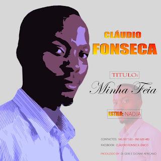Cláudio Fonseca - Minha Feia 2020