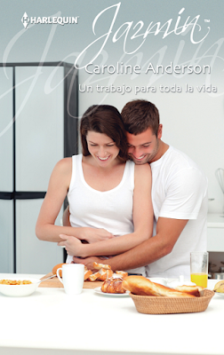 Caroline Anderson - Un Trabajo Para Toda La Vida