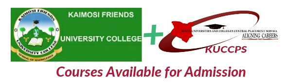 Available courses offered at KUCCPS Kaimosi friends university college