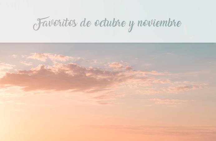 favoritos octubre noviembre moodboard lista