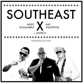 Andy Gusmarro & Ray Valentine - Southeast (feat. Saykoji) on iTunes