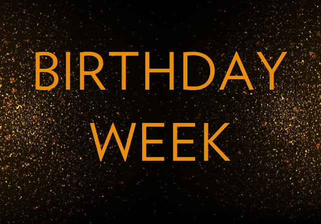 10 things you can do to make your B'day week memorable