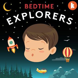 Bedtime Explorers