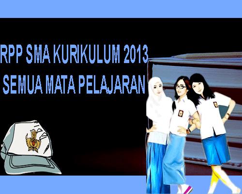 RPP SMA Kurikulum 2013 Revisi 2017 Semua Mata Pelajaran