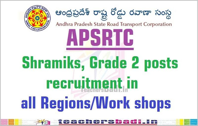 APSRTC,Shramiks,Grade 2 posts,in regions/Work shops