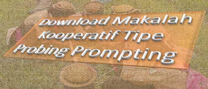 Download Makalah Kooperatif Tipe Probing Prompting