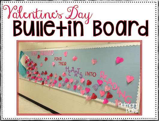 Valentine's Day Bulletin Board and a Freebie!