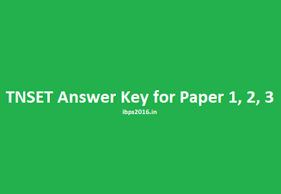 TNSET Answer Key for Paper 1, 2, 3