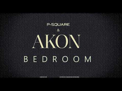 P Square feat, Akon - Bedroom (2016) [Download]