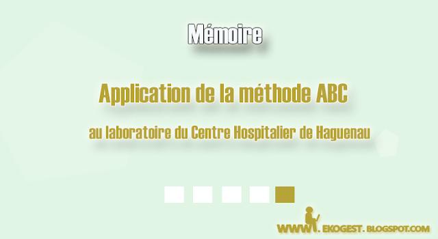 Application de la méthode ABC au laboratoire du Centre Hospitalier de Haguenau