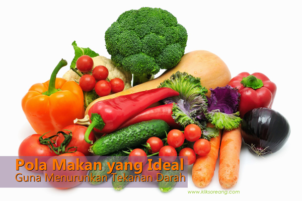 Pola Makan yang Ideal Guna Menurunkan Tekanan Darah