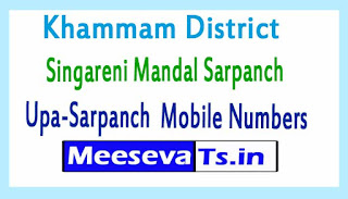 Singareni Mandal Sarpanch Upa-Sarpanch Mobile Numbers Khammam District in Telangana State