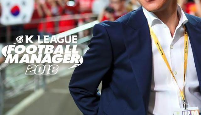 The K League Football Manager 2018 Project: The Road to Russia