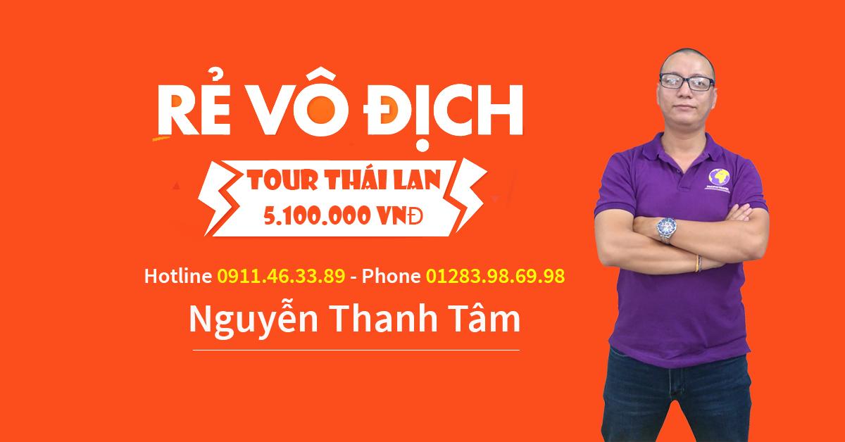 Báo giá tour Thái Lan hè 2019 giá rẻ vô địch 5100000 VNĐ