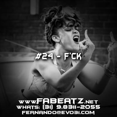 #24 - F*ck [Trap 130BPM] DISPONÍVEL | $80 | (31) 98311-2055 | fernando@evo31.com