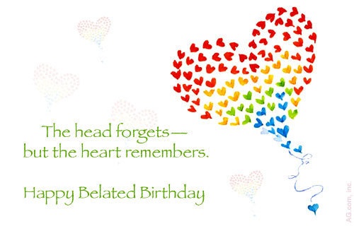 Happy Belated Birthday Sorry Quotes. QuotesGram