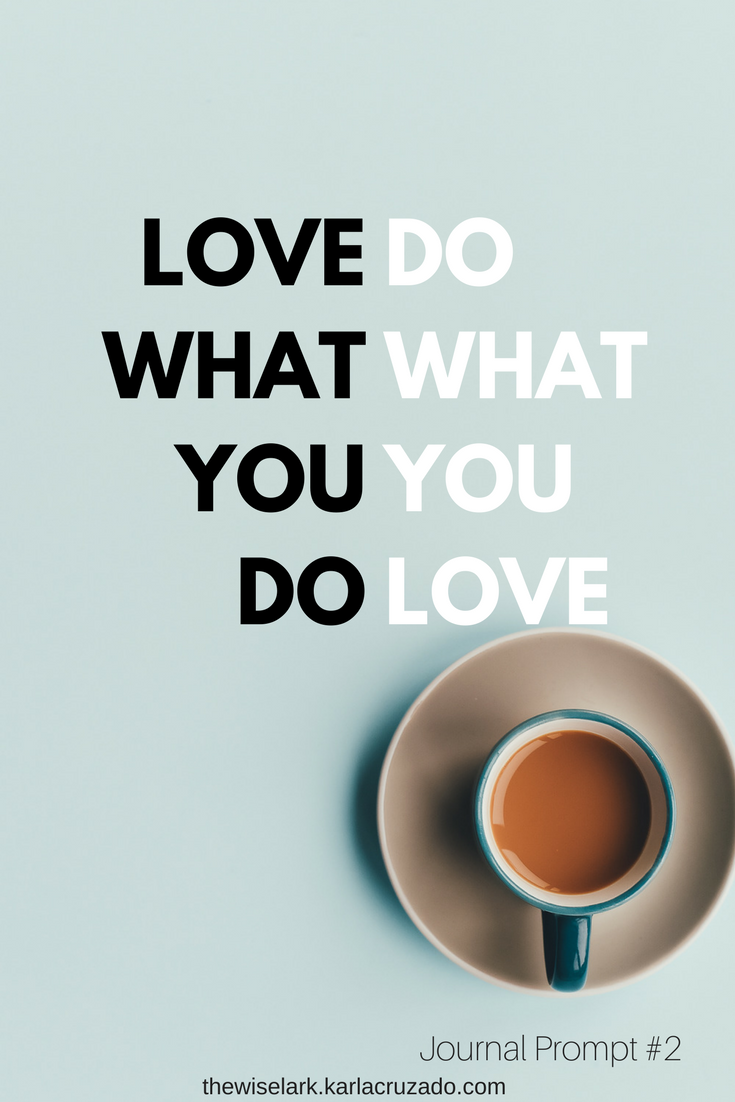Do what you love journal prompt