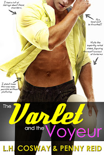 The Varlet and the Voyeur by Penny Reid and L.H. Cosway