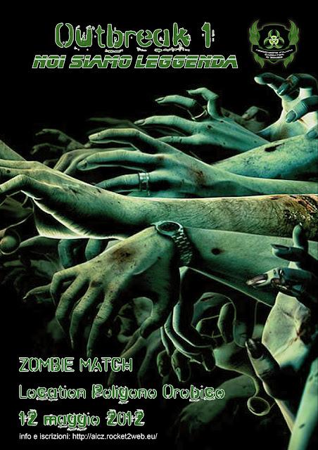 Outbreak 1 – Noi siamo Leggenda. Poligono Orobico - 12 Maggio 2012