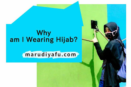 Why am I Wearing Hijab ?
