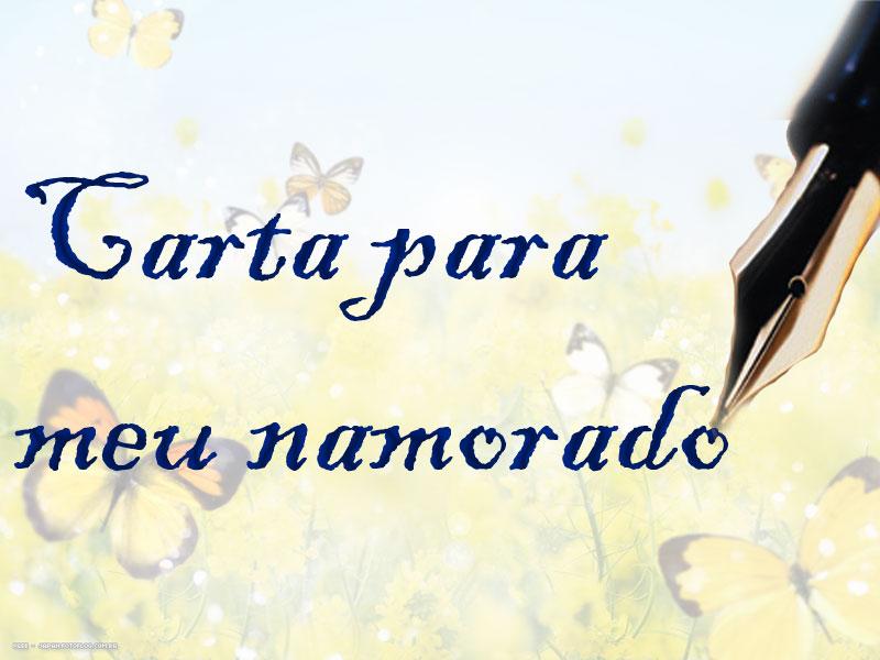 Carmem Cecilia Poemas: CARTA PARA MEU NAMORADO