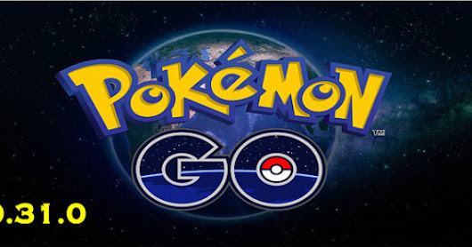 Download Pokemon Go Versi 0.31.0 Terbaru Apk For All Android